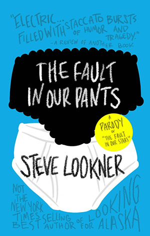 fault-in-our-pants