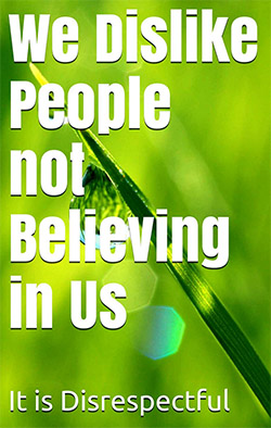 we-dislike-people-not-believing-in-us