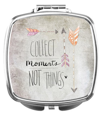 collect-moments-not-things-mirror