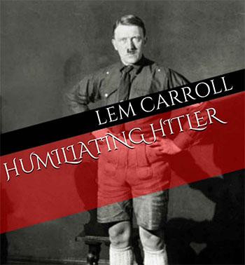 humiliating-hitler