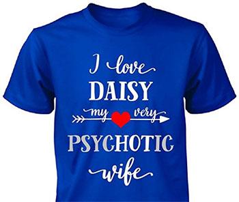 i-love-daisy-my-psychotic-wife